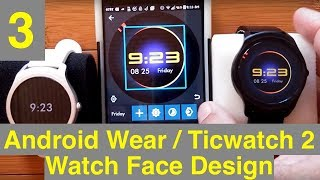 3 Android Wear/Ticwatch 2 Watch Face Design with WatchMaker: Backgrounds