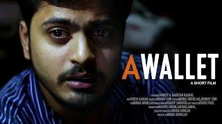 A Wallet - Award winning Hindi Short Film 2015