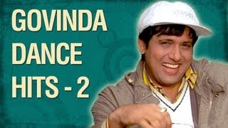 Govinda - The Street Dancer (HD)  - Part 02 - Govinda Top 10 Dance Songs
