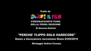 ARF! IL FILM - Incontro Zerocalcare e Danno, Colle Der Fomento