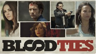 Blood Ties - Official Trailer