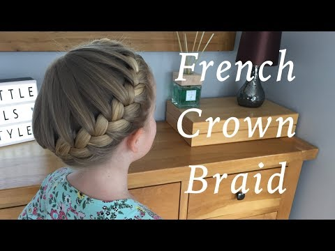 Xxx Mp4 French Crown Braid Hair Tutorials By Two Little Girls Hairstyles 3gp Sex