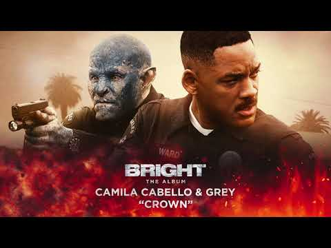 Xxx Mp4 Camila Cabello Grey Crown From Bright The Album Official Audio 3gp Sex