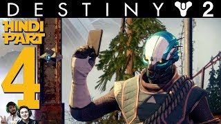 DESTINY 2 (Hindi) Co-op Walkthrough Part 4 -