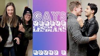 Gays vs Lesbians - Relationships Face Off