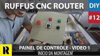 PRO CNC Caseira com Arduino - Painel de Comando - Video 1 (Ruffus DIY)