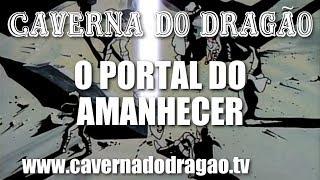 Caverna do Dragão - Episódio 22 - O Portal do Amanhecer (HD)