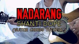 NADARANG - Shanti Dope (Guitar Chords Tutorial)