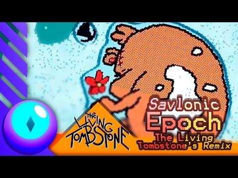 Download Lagu Savlonic - Epoch (The Living Tombstone's Remix) (Español Latino)