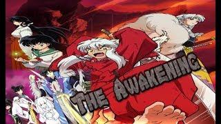 AMV inuyasha [The Awakening music video]