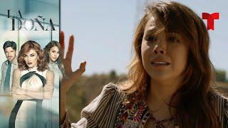 La Doña | Capítulo 88 | Telemundo Novelas