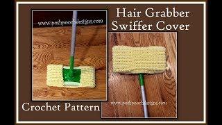 Hair Grabber Swiffer Cover Crochet Pattern