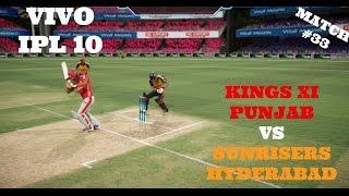 VIVO IPL 10 : KXIP VS SRH : MATCH 33