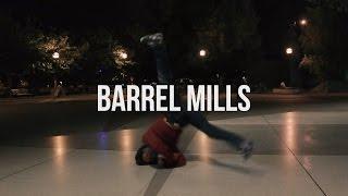 How To: BARRELMILLS!