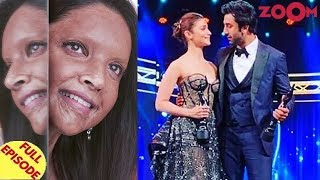 Deepika REVEALS her first look of Chhapaak |Alia & Ranbir win the Best actress & actor awards & more