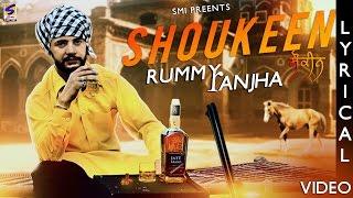Punjabi Songs 2016 ● Shoukeen ● Rummy Ranjha● Lyrical Video ● Top Latest Punjabi New Songs 2015