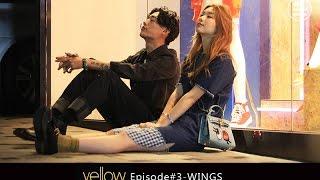 中字 Yellow ep3《Wings》150922