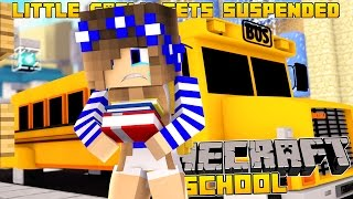 Minecraft School-LITTLE CARLY GETS KICKED OUT OF SCHOOL!!