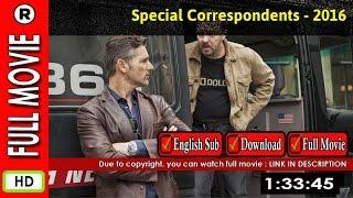 Watch Online : Special Correspondents (2016)