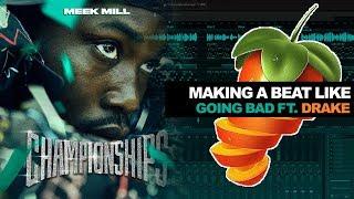 "Making A Beat Like ""GOING BAD ft. Drake""   FL Studio Tutorial"