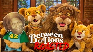 between the lions: exposed (roasted)