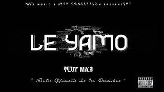 Petit Malo Le Yamo Audio officiel for free
