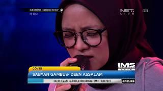 Performance, Sabyan Gambus - Deen Assalam