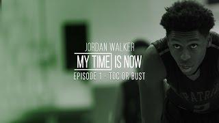 Jordan Walker - My Time is Now -  Ep1