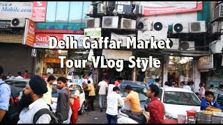 Hindi | Delhi Gaffar Phone, Accessories, Repair Market Tour, Vlog Style