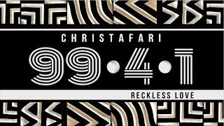 Christafari: 99.4.1 - Full Album Stream (with lyrics) Official Audio