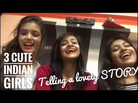 Cute Indian Girls Telling a lovely Story - must watch!!!