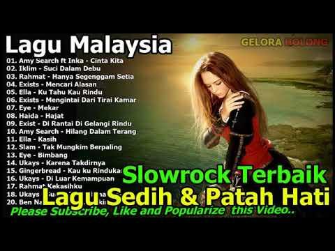 Kumpulan Lagu Malaysia Slowrock Terbaik Lagu Malaysia Paling Sedih Patah Hati