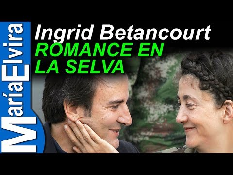 INGRID BETANCOURT ROMANCE EN LA SELVA.