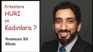 Cennette erkeklere huri, kadınlara... hiç düşündünüz mü? Nouman Ali Khan. ALLAH (cc) a ŞÜKÜR EDİN