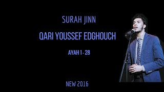 NEW 2016 | Surah Jin | Qari Youssef Edghouch