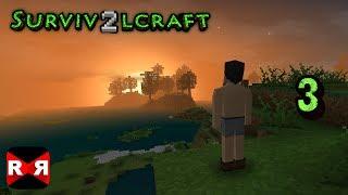 Survivalcraft 2 - When the Sun Goes Down - Gameplay Part 3