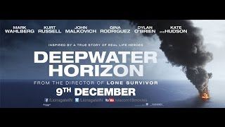 Deep Water Horizon | Official Trailer | 9 Dec 2016 | Lionsgate Films India | Mark Wahlberg