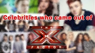 Celebrities who came out of THE X FACTOR/ Celebridades que salieron de THE X FACTOR