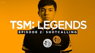 TSM: LEGENDS - Season 3 Episode 2 - Shotcalling