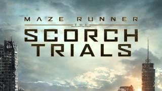 Soundtrack Maze Runner : Scorch Trials (Full OST) - Musique du film Le Labyrinthe : La Terre brûlée