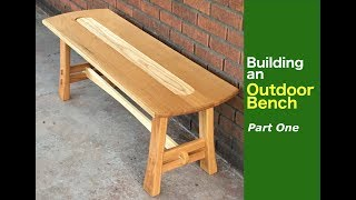 Building an Outdoor Bench (Part 1) - The Components