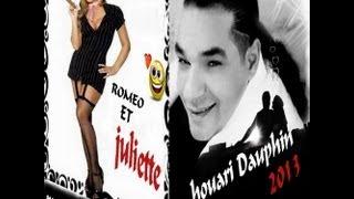houari dauphin 2013  Romeo et Juliette   (music kacimo)