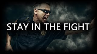 Stay in the Fight (Police Tribute) - Chase Curl