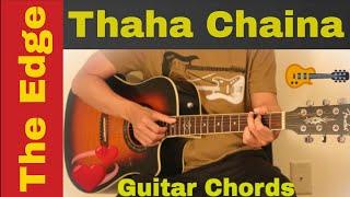 Thaha Chaina | The Edge Band - guitar chords | lesson | tutorial