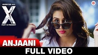 Anjaani - Full Video | X: Past is Present | Radhika Apte, Huma Qureshi, Swara Bhaskar & Rajat Kapoor
