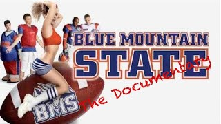 Blue Mountain State: