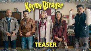 Kaçma Birader | Teaser (2016)