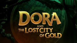 Dora and the Lost city of gold .Latest Hollywood movie trailer