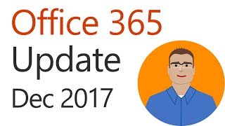 Office 365 Update for December 2017