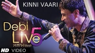 Debi Live 5 Kinni Vaari Song | Debi Makhsoospuri - Salaam Zindagi | New Punjabi Song